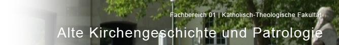 FB 01 - Alte Kirchengeschichte und Patrologie